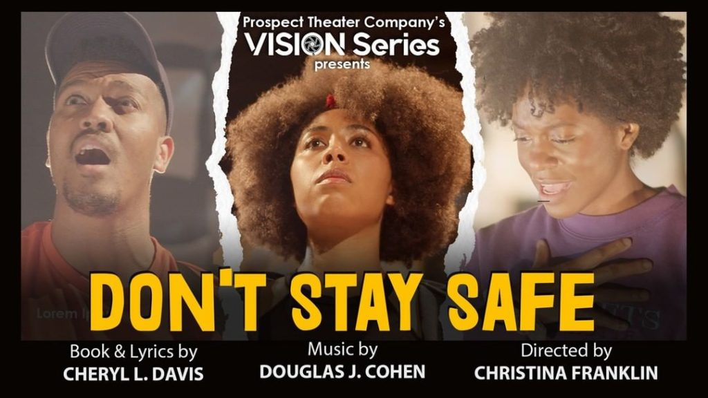 Don't Stay Safe  image credit: Prospect Theater Company